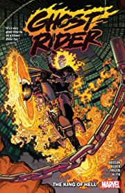 Ghost Rider Vol. 1: The King Of Hell