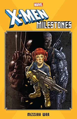 X-Men Milestones: Messiah War