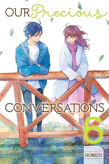 Our Precious Conversations Vol. 6