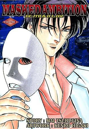 Masked Ambition: Death Ballade Vol. 1