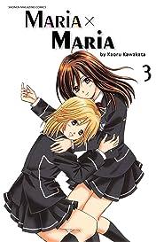 Maria x Maria Vol. 3