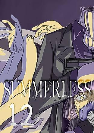 SUMMERLESS #12