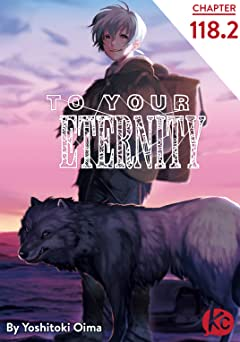 To Your Eternity #118.2