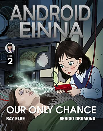 ANDROID EINNA: Our Only Chance No.2