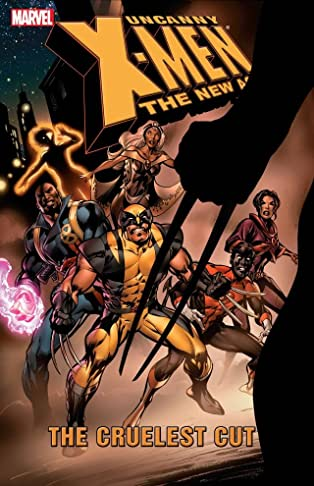 Uncanny X-Men - The New Age Vol. 2: The Cruelest Cut