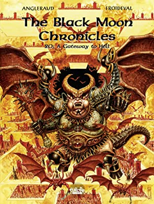 The Black Moon Chronicles Vol. 20: A Gateway to Hell