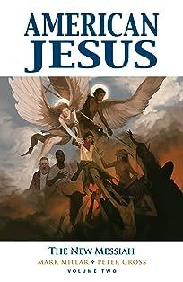 American Jesus Vol. 2: The New Messiah