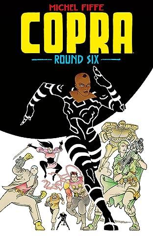 Copra Round Six