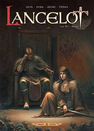 Lancelot Tome 4: Arthur