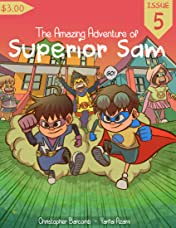 The Amazing Adventure of Superior Sam No.5