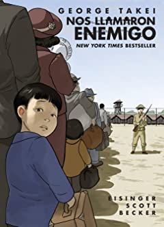 Nos llamaron Enemigo (They Called Us Enemy Spanish Edition)