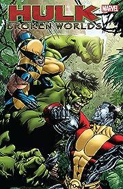 Hulk: Broken Worlds