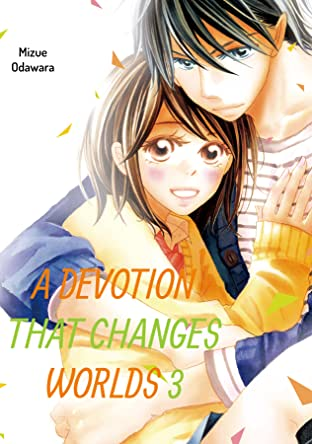 A Devotion That Changes Worlds Tome 3