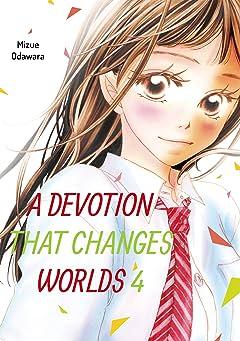 A Devotion That Changes Worlds Vol. 4
