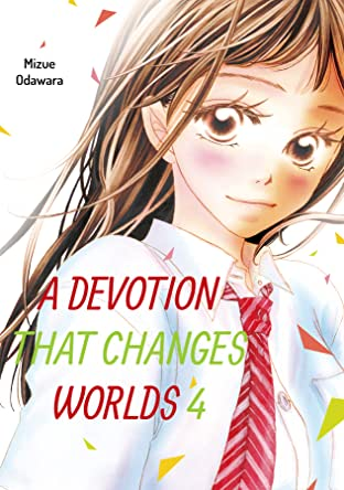 A Devotion That Changes Worlds Tome 4
