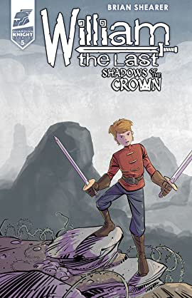 William the Last: Shadow of the Crown Vol. 3 #5