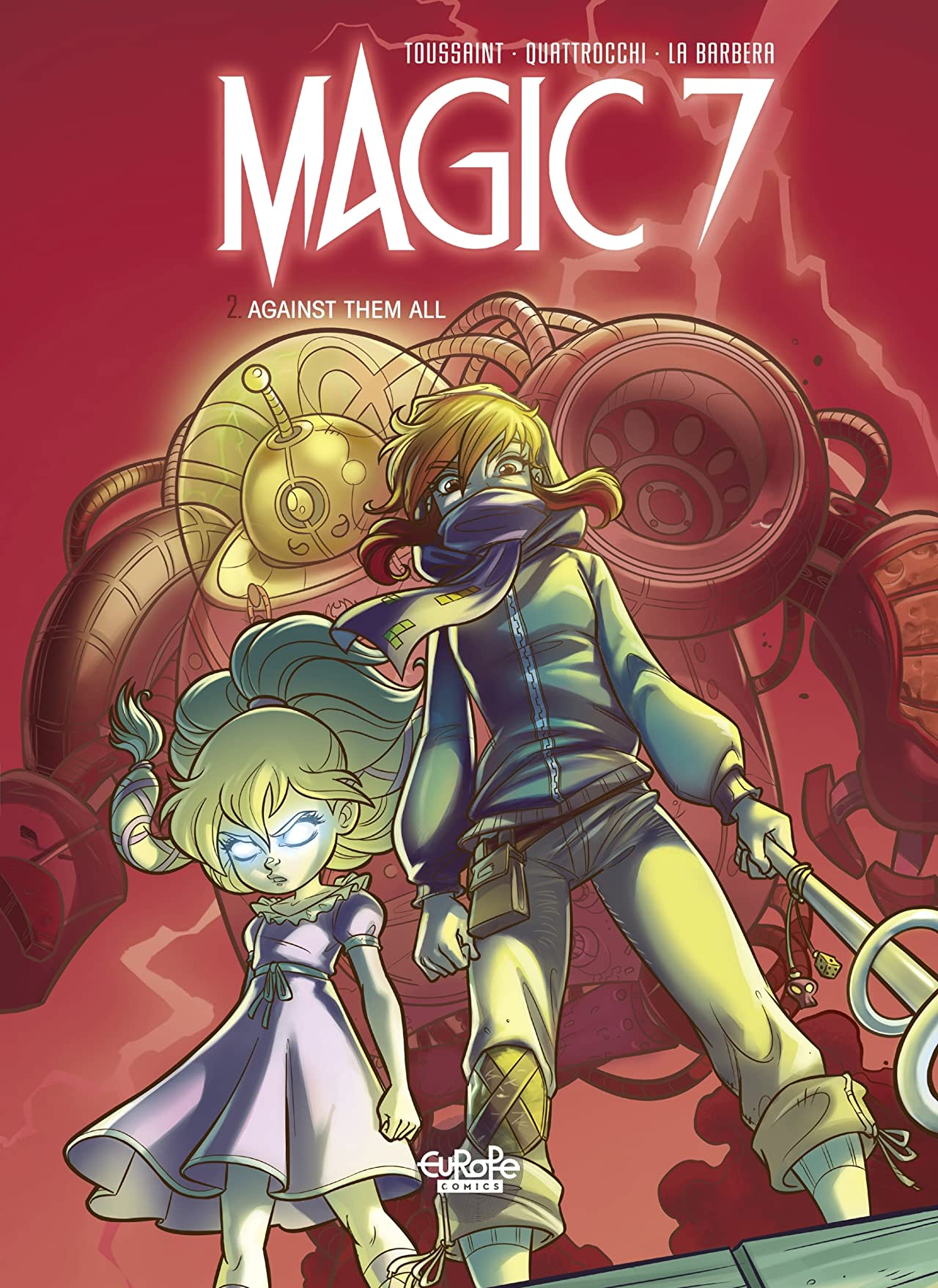 Magic 7 Vol. 2: Against Them All