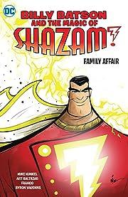 Billy Batson & the Magic of Shazam!: Family Affair