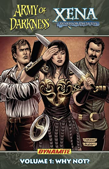 Army of Darkness Xena Warrior Princess Tome 1: Why Not?