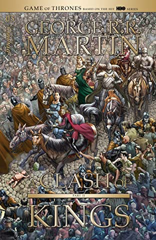 George R.R. Martin's A Clash Of Kings: The Comic Book Vol. 2 No.3