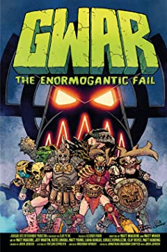 GWAR: The Enormogantic Fail