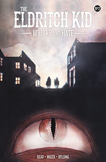 The Eldritch Kid - Whisky & Hate #2