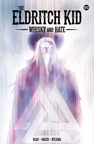 The Eldritch Kid - Whisky & Hate #3