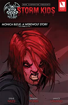 John Carpenter Presents Storm Kids: MONICA BLEUE: A WEREWOLF STORY #3