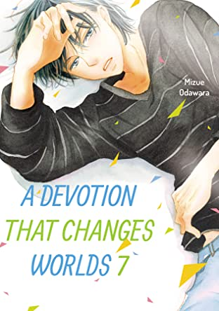 A Devotion That Changes Worlds Tome 7