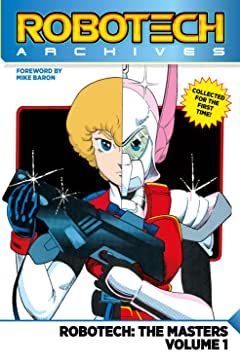 Robotech Archives: The Masters Tome 1
