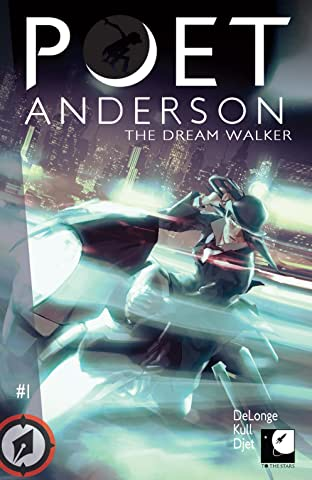 Poet Anderson: The Dream Walker #1