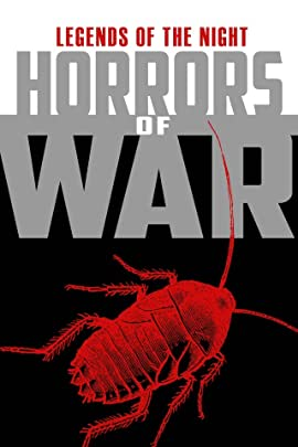 Legends of the Night Vol. 2: Horrors of War