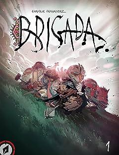 Brigada #1