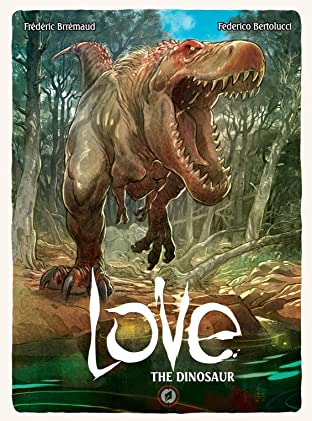 Love: The Dinosaur