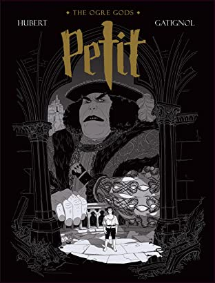 The Ogre Gods Vol. 1: Petit