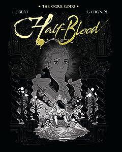 The Ogre Gods Vol. 2: Half-Blood