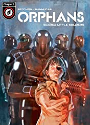 Orphans Vol. 1 #1: Scared Little Soldiers