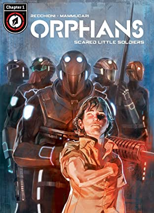 Orphans Tome 1 No.1: Scared Little Soldiers