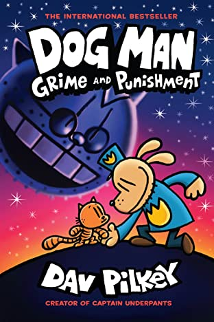 Dog Man Tome 9: Grime and Punishment