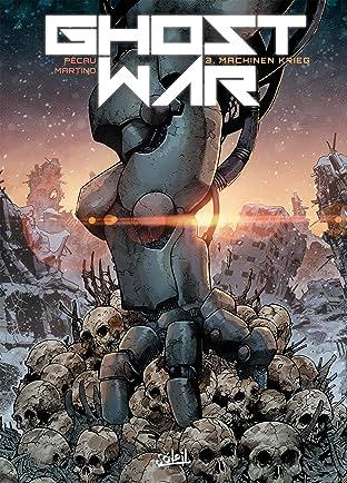 Ghost war Vol. 3: Machinen Krieg