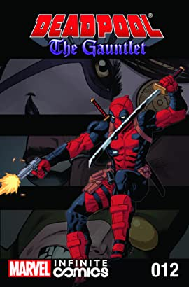 Deadpool: The Gauntlet Infinite Comic #12