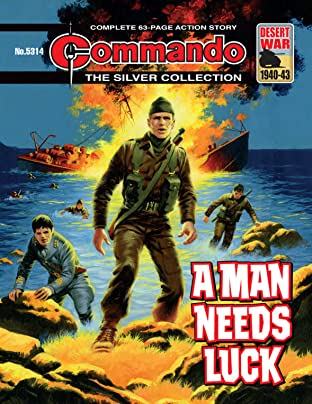 Commando #5314: A Man Needs Luck