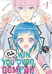 I'll Win You Over, Sempai! Vol. 1