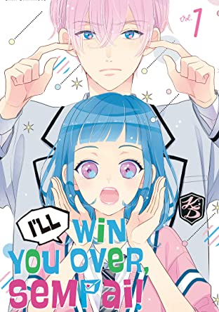 I'll Win You Over, Sempai! Tome 1