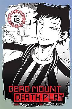 Dead Mount Death Play #43