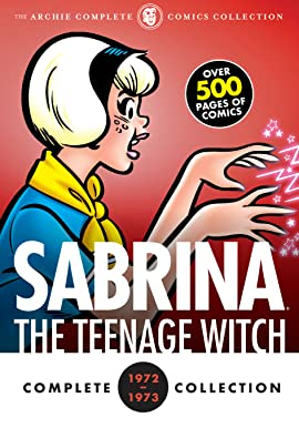 Complete Sabrina the Teenage Witch: 1972-1973 Vol. 2
