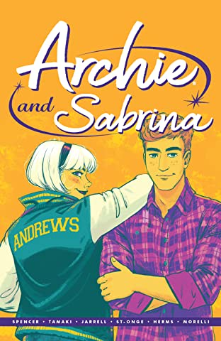 Archie by Nick Spencer: Archie and Sabrina Tome 2