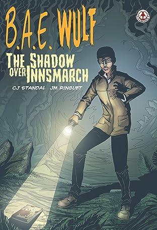 B.A.E. Wulf: The Shadow Over Innsmarch