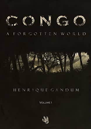 Congo Vol. 1: A Forgotten World