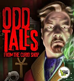 Odd Tales From The Curio Shop Vol. 1